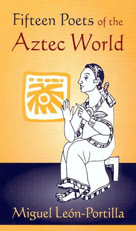 Fifteen Poets of the Aztec World  N/A edition cover