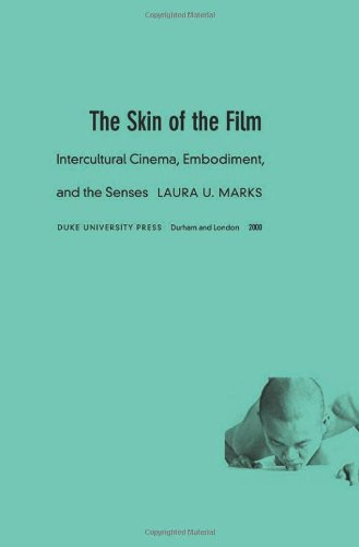 Skin of the Film Intercultural Cinema, Embodiment, and the Senses  2000 edition cover
