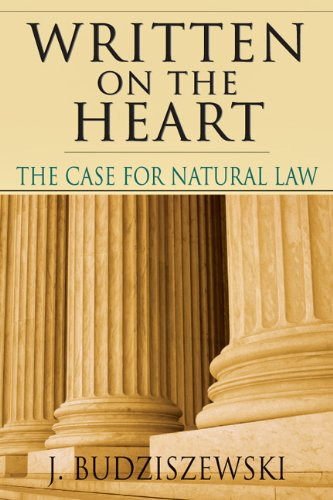 Written on the Heart The Case for Natural Law  1997 edition cover
