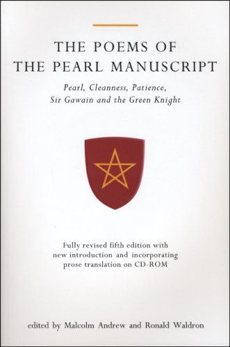 Poems of the Pearl Manuscript Pearl, Cleanness, Patience, Sir Gawain and the Green Knight 5th 2007 (Revised) edition cover