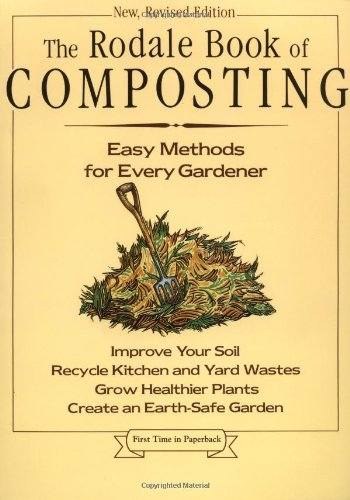 Rodale Book of Composting Easy Methods for Every Gardener  1992 (Revised) 9780878579914 Front Cover