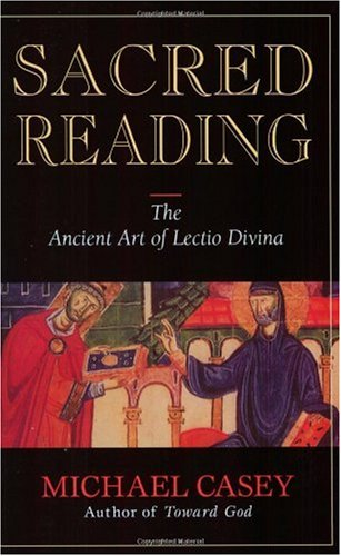 Sacred Reading The Ancient Art of Lectio Divina  1995 edition cover