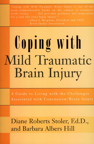 Coping with Mild Traumatic Brain Injury A Guide to Living with the Challenges Associated with Concussion/Brain Injury  1998 edition cover
