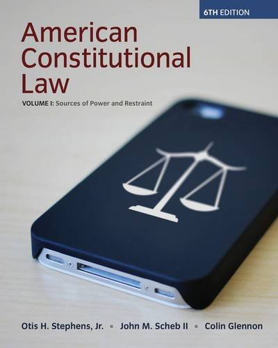 American Constitutional Law: Sources of Power and Restraint  2014 edition cover
