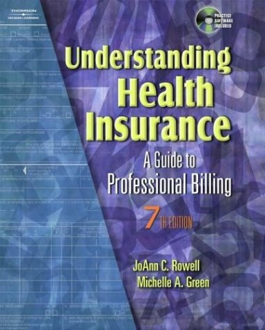 Understanding Health Insurance A Guide to Professional Billing 7th 2004 (Revised) 9781401837914 Front Cover