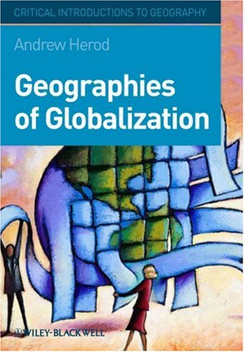 Geographies of Globalization A Critical Introduction  2009 edition cover