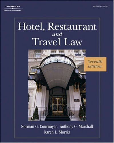 Hotel, Restaurant, and Travel Law  7th 2008 (Revised) 9781418051914 Front Cover