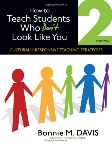 How to Teach Students Who Don't Look Like You Culturally Responsive Teaching Strategies 2nd 2012 edition cover