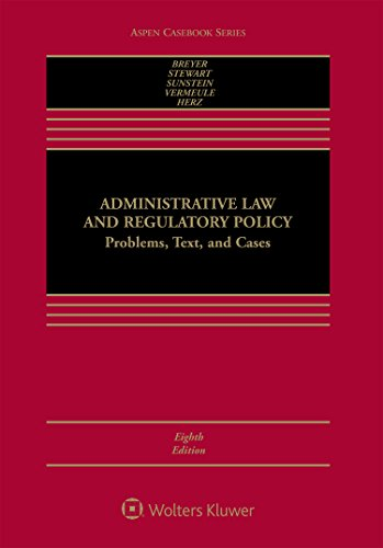 Administrative Law and Regulatory Policy: Problems, Text, and Cases  2017 9781454857914 Front Cover