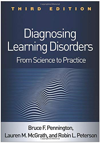 Diagnosing Learning Disorders, Third Edition From Science to Practice 3rd 2019 9781462537914 Front Cover