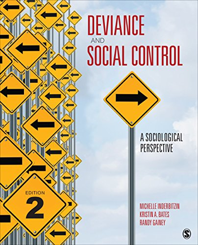 Deviance and Social Control A Sociological Perspective 2nd 2017 9781506327914 Front Cover