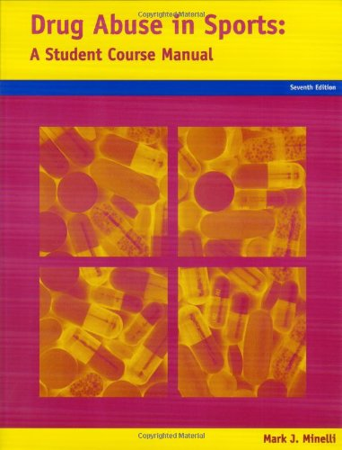 Drug Abuse : A Student Course Manual in Sports N/A edition cover