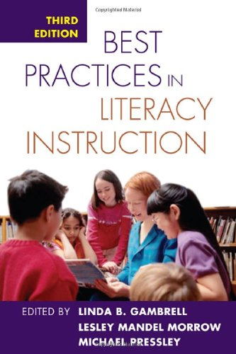 Best Practices in Literacy Instruction, Third Edition  3rd 2007 (Revised) 9781593853914 Front Cover
