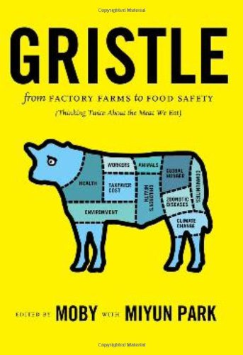 Gristle From Factory Farms to Food Safety (Thinking Twice about the Meat We Eat)  2008 9781595581914 Front Cover