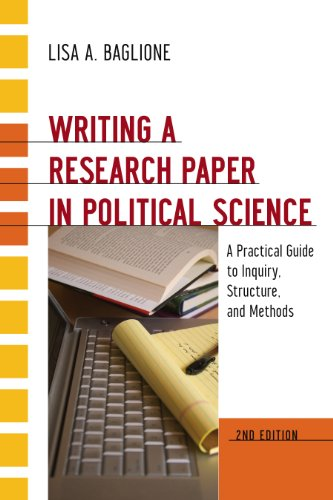 Writing a Research Paper in Political Science A Practical Guide to Inquiry, Structure, and Methods 2nd 2012 (Revised) edition cover