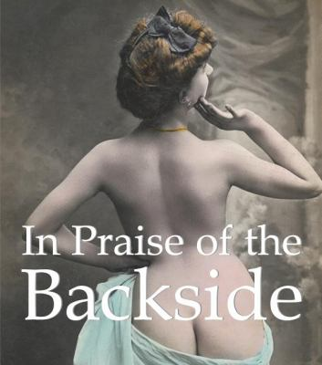 In Praise of the Backside  N/A 9781844847914 Front Cover