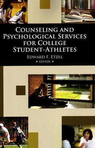 Counseling and Psychological Services for College Student-Athletes   2009 edition cover