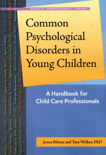Common Psychological Disorders in Young Children A Handbook for Early Childhood Professionals  2006 edition cover