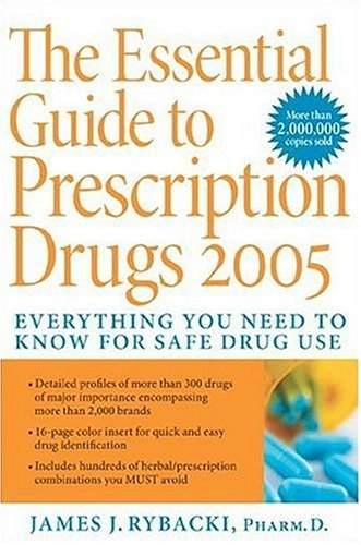 Essential Guide to Prescription Drugs 2005  2005 9780060728915 Front Cover