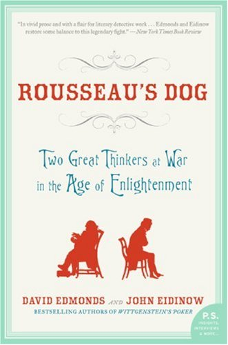 Rousseau's Dog Two Great Thinkers at War in the Age of Enlightenment N/A edition cover