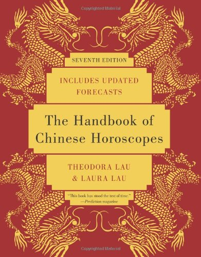Handbook of Chinese Horoscopes  7th 2011 (Handbook (Instructor's)) 9780061990915 Front Cover