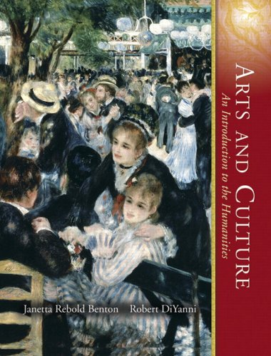 Arts and Culture, Combined Volume An Introduction to the Humanities 3rd 2008 edition cover