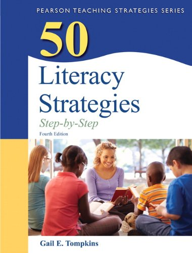 50 Literacy Strategies  4th 2013 (Revised) 9780132944915 Front Cover
