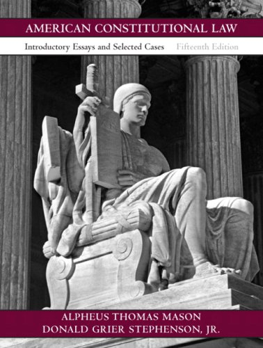 American Constitutional Law Introductory Essays and Selected Cases 15th 2008 edition cover