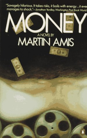 Money A Novel N/A 9780140088915 Front Cover