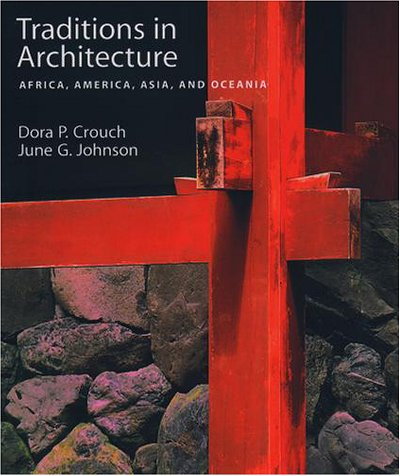 Traditions in Architecture Africa, America, Asia, and Oceania  2001 edition cover