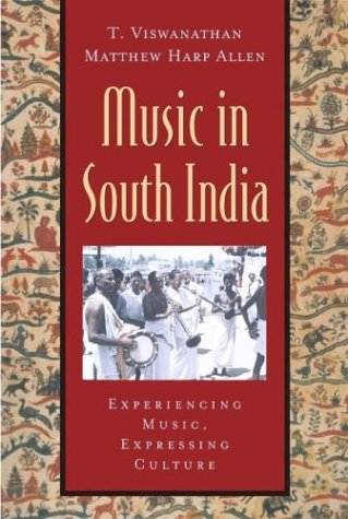 Music in South India Experiencing Music, Expressing Culture  2003 edition cover