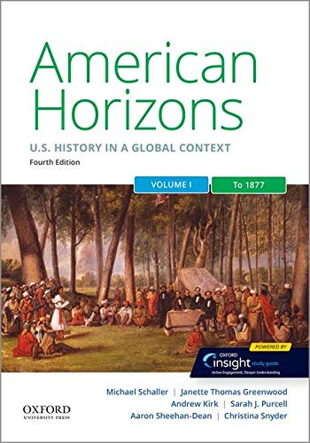 Cover art for American Horizons: U.S. History in a Global Context, Volume One: To 1877, 4th Edition