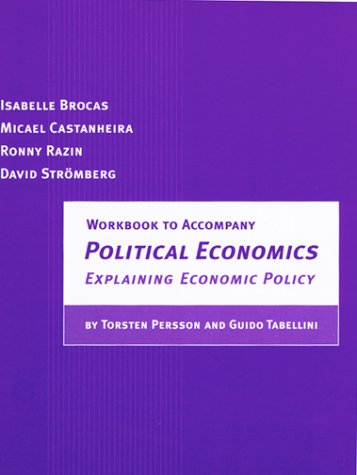 Political Economics Explaining Economic Policy  2000 (Workbook) edition cover