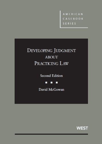 Developing Judgment About Practicing Law:   2013 edition cover