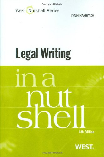 Legal Writing in a Nutshell, 4th  4th 2009 (Revised) edition cover