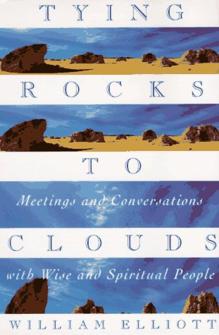 Tying Rocks to Clouds  N/A edition cover