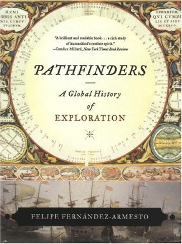 Pathfinders A Global History of Exploration N/A edition cover