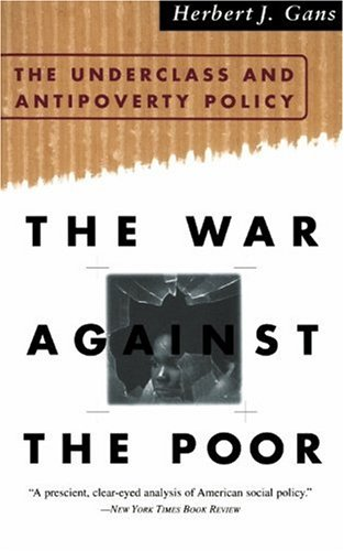 War Against the Poor The Underclass and Antipoverty Policy N/A edition cover