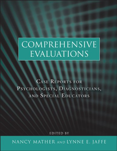 Comprehensive Evaluations Case Reports for Psychologists, Diagnosticians, and Special Educators  2011 edition cover