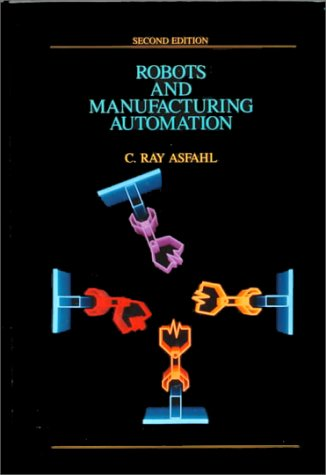 Robots and Manufacturing Automation  2nd 1992 (Revised) edition cover