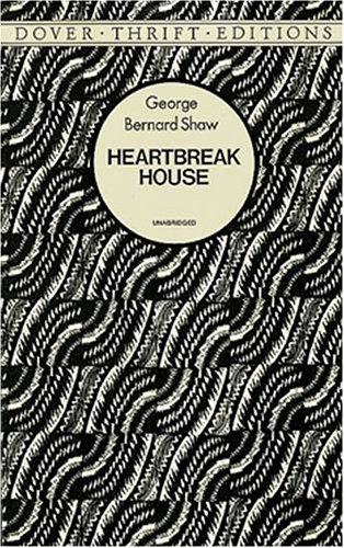 Heartbreak House  Unabridged edition cover