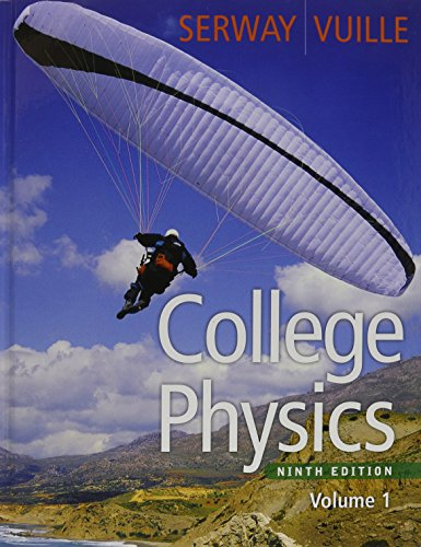 Bundle: College Physics, Volume 1, 9th + Enhanced WebAssign with EBook LOE Printed Access Card for One-Term Math and Science College Physics, Volume 1, 9th + Enhanced WebAssign with EBook LOE Printed Access Card for One-Term Math and Science 9th 2012 9780495962915 Front Cover
