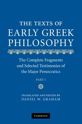 Texts of Early Greek Philosophy The Complete Fragments and Selected Testimonies of the Major Presocratics  2010 9780521845915 Front Cover