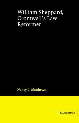 William Sheppard, Cromwell's Law Reformer   2002 9780521890915 Front Cover