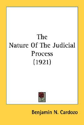Nature of the Judicial Process  N/A edition cover