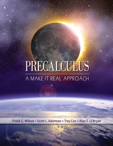 Precalculus A Make It Real Approach  2013 edition cover