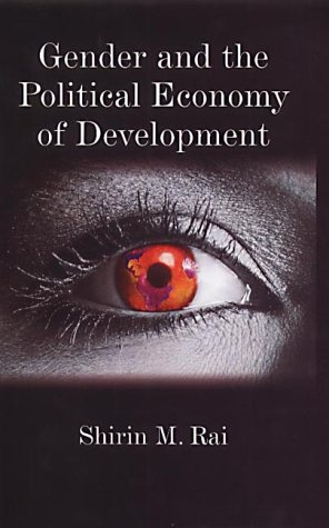 Gender and the Political Economy of Development From Nationalism to Globalization  2002 9780745614915 Front Cover