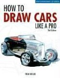 How to Draw Cars Like a Pro  2nd 2006 (Revised) edition cover
