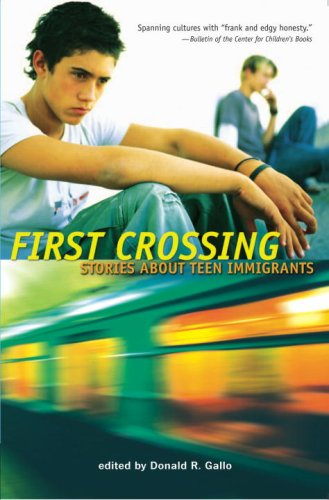 First Crossing Stories about Teen Immigrants  2007 edition cover