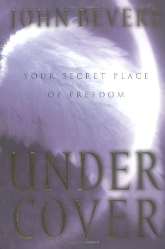 Under Cover The Promise of Protection under His Authority  2001 edition cover